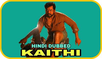 Kaithi Hindi Dubbed Movie