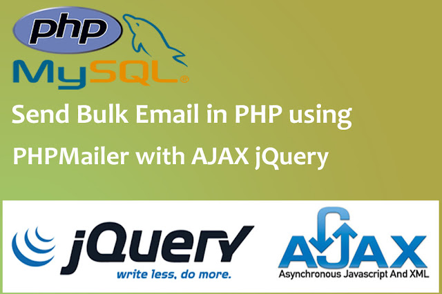 Send Bulk Email in PHP using PHPMailer with Ajax JQuery