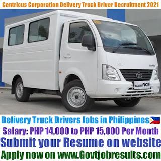 Centricus Corporation Delivery Truck Driver Recruitment 2021-22