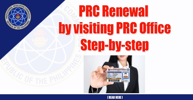 PRC Renewal by visiting PRC Office