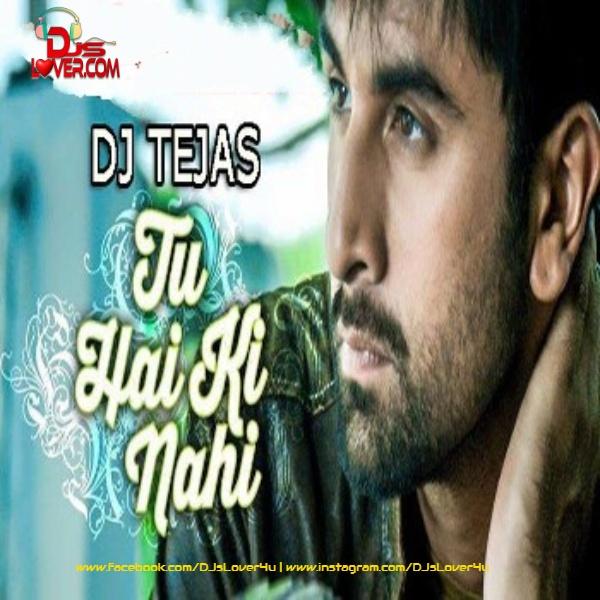 Tu Hai Ke Nahi Trap mix Roy DJ Tejas