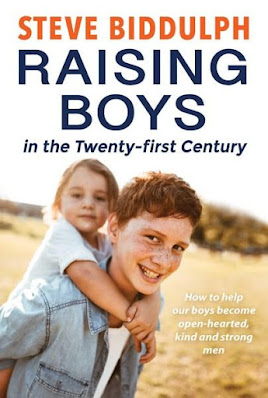 Raising Boys in the Twenty-first century. Steve Biddulph.Review by Rachel Hancock @retrogoddesses