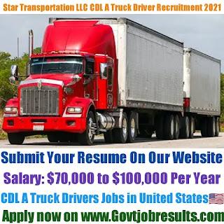 Star Transportation LLC CDL A Truck Driver Recruitment 2021-22