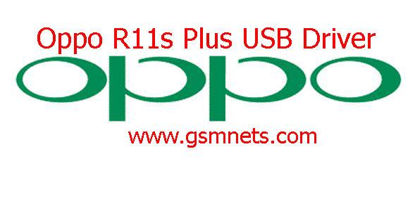 Oppo R11s Plus USB Driver Download