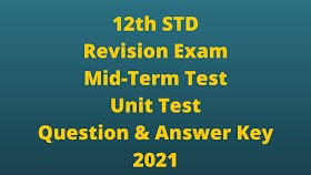12th All Subject Revision Exam Question and Answers 2021