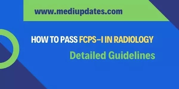 How to Pass FCPS-I in Radiology