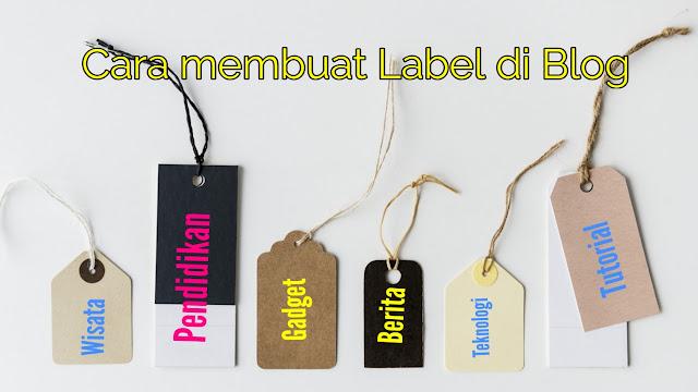 cara membuat Label di blog