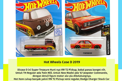 Hot Wheels Case D 2019 (Super T2 Pickup X Momo Bluebird 510)