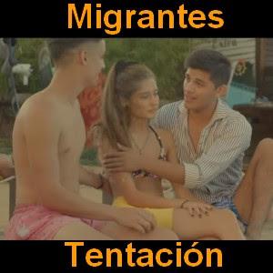 Migrantes - Tentacion