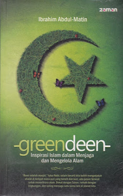 GreenDeen; Inspirasi Islam dalam Menjaga dan Mengelola Alam