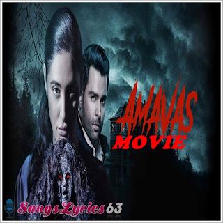 Amavas All Song Lyrics Hindi Movie [2019]