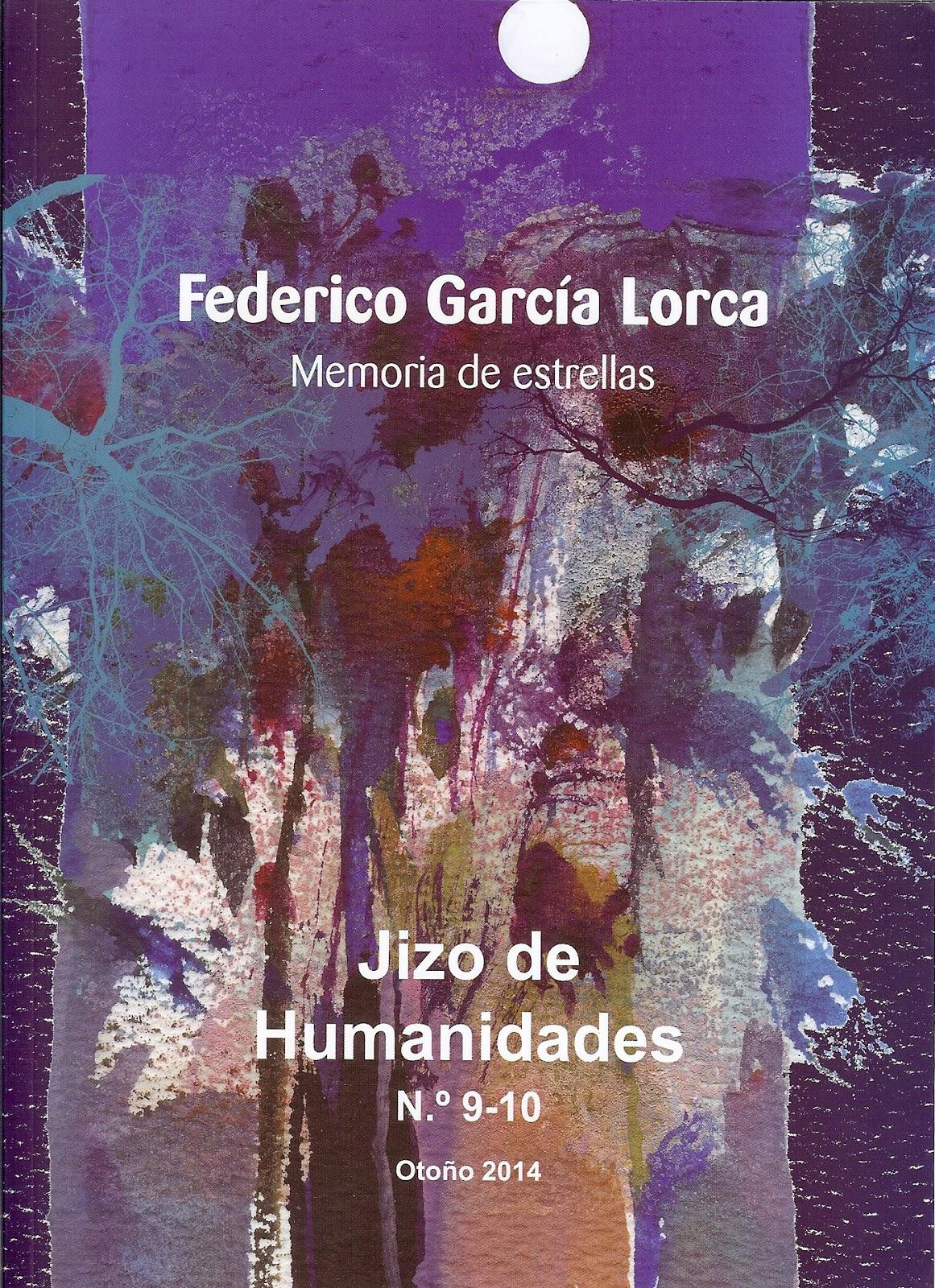 Jizo de Humanidades, Memoria de estrellas, Federico García Lorca. Ancile