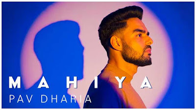 Mahiya Song By Pav Dharia LyricsTUNEFUL