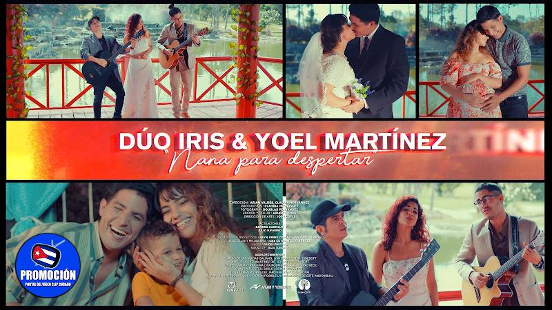 Dúo Iris & Yoel Martínez - ¨Nana para despertar¨ - Videoclip - Dir: Ariam Valdés - Claudia Hernández. Portal Del Vídeo Clip Cubano. Canción. Cuba.
