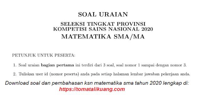 soal dan pembahasan ksp ksn-p matematika sma tahun 2020 tingkat provinsi pdf tomatalikuang.com