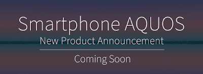 AQUOS New Product Coming Soon