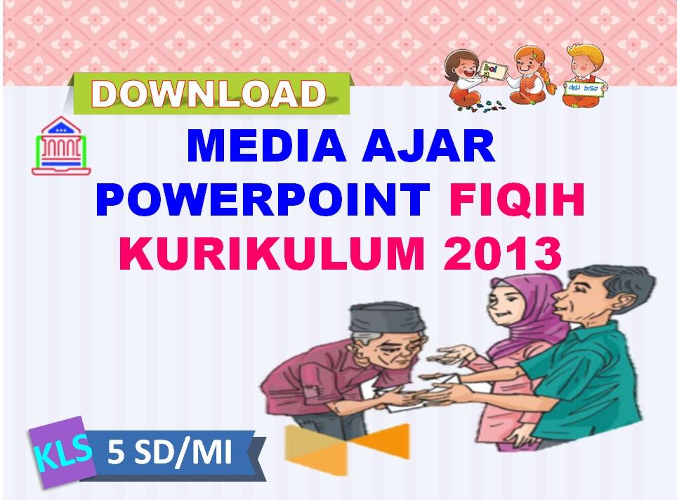 Media Ajar Power Point Fiqih Kelas 5 SD/MI