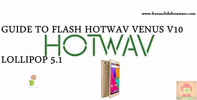 Guide To Flash HOTWAV Venus V10 SC7731 Lollipop 5.1 SPD Flashtool Method
