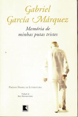 Memória de minhas putas tristes: obra-prima de Gabriel García Márquez