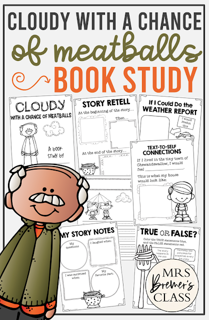 Cloudy With a Chance of Meatballs book study literacy unit with Common Core aligned companion activities and class book K and First Grade