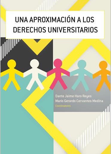 """[LIBRO. 2021] libro """"Una aproximación a los Derechos Universitarios"""""""