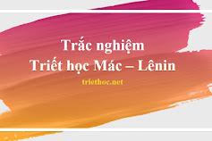 Bộ đề trắc nghiệm triết học Mác - Lênin, bộ số 2 (download)