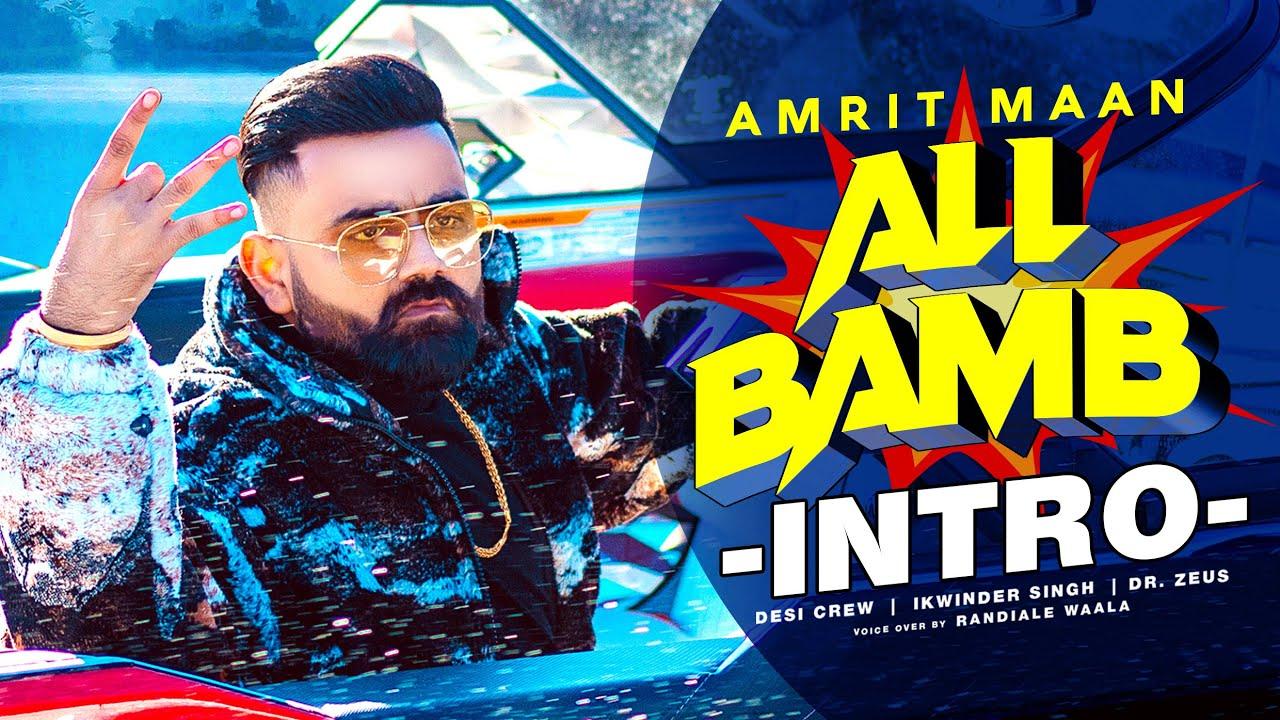 All Bamb Intro Lyrics Amrit Maan