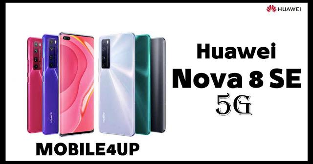 سعر ومواصفات هاتف هواوى الجديد Huawei Nova 8 SE 5G