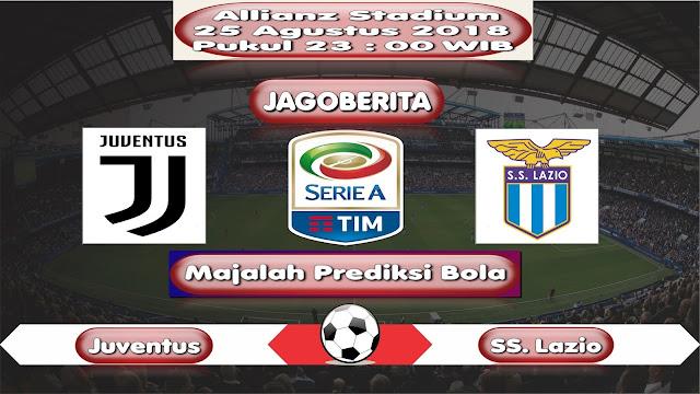 Prediksi Bola Juventus vs Lazio 25 Agustus 2018