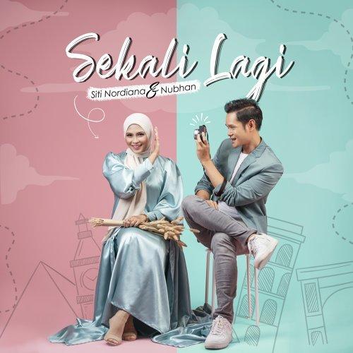 Lirik Lagu Siti Nordiana, Nubhan - Sekali Lagi
