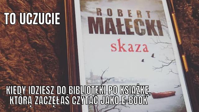 To, co czytam: Skaza, Robert Małecki