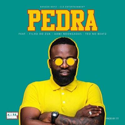 Preto Show - Pedra (feat. Filho do Zua, Uami Ndongadas & Teo No Beat) 2019
