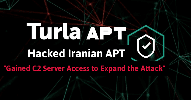 Russian Turla APT Group Hacked Iranian APT C2 Server For Backdoor Access To Expand The Cyber Attack