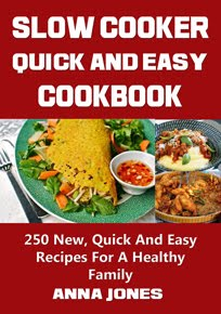 Slow Cooker Quick And Easy Cookbook