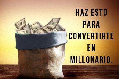 convertirse en millonario