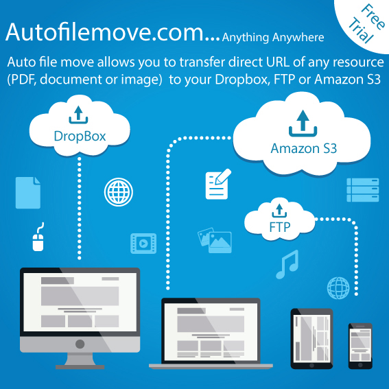 Auto File Move: How To Transfers Files From URL Directly To Your