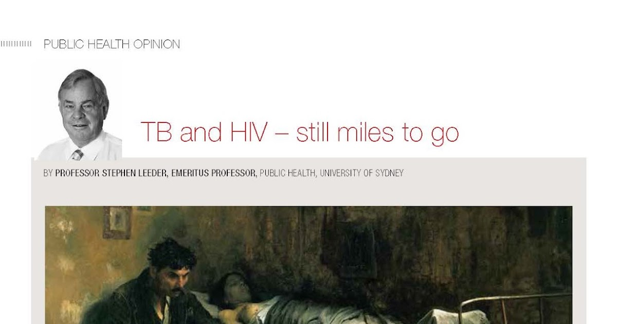 Steve Leeder's Better Health Blog: TB and HIV - still miles to go
