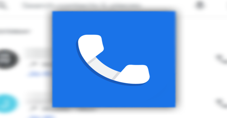 Google Phone App Is Now Available For Download For All Android Phones