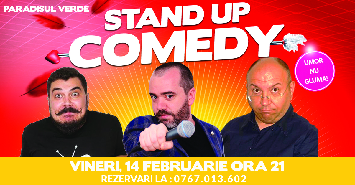 Stand-Up Comedy 14 Februarie Valentine's Day