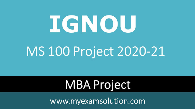 ignou ms 100 project topics, ignou ms 100 project sample, ignou ms 100 project report status, ignou ms-100 registration validity, ignou mba project report sample, ignou project proposal sample pdf, ignou mba project synopsis sample pdf, ignou mba project topics, ignou ms 100 project 2020-21