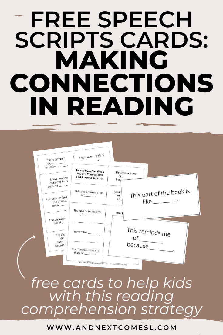 Free printable scripts cards to help kids with making connections in reading