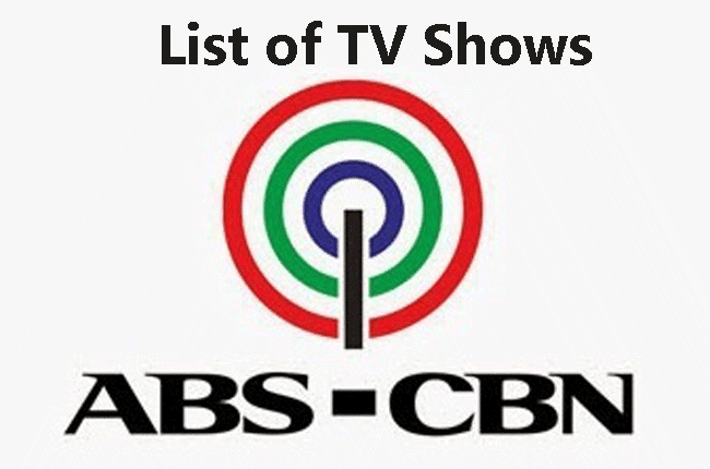 ABS-CBN List of TV Shows