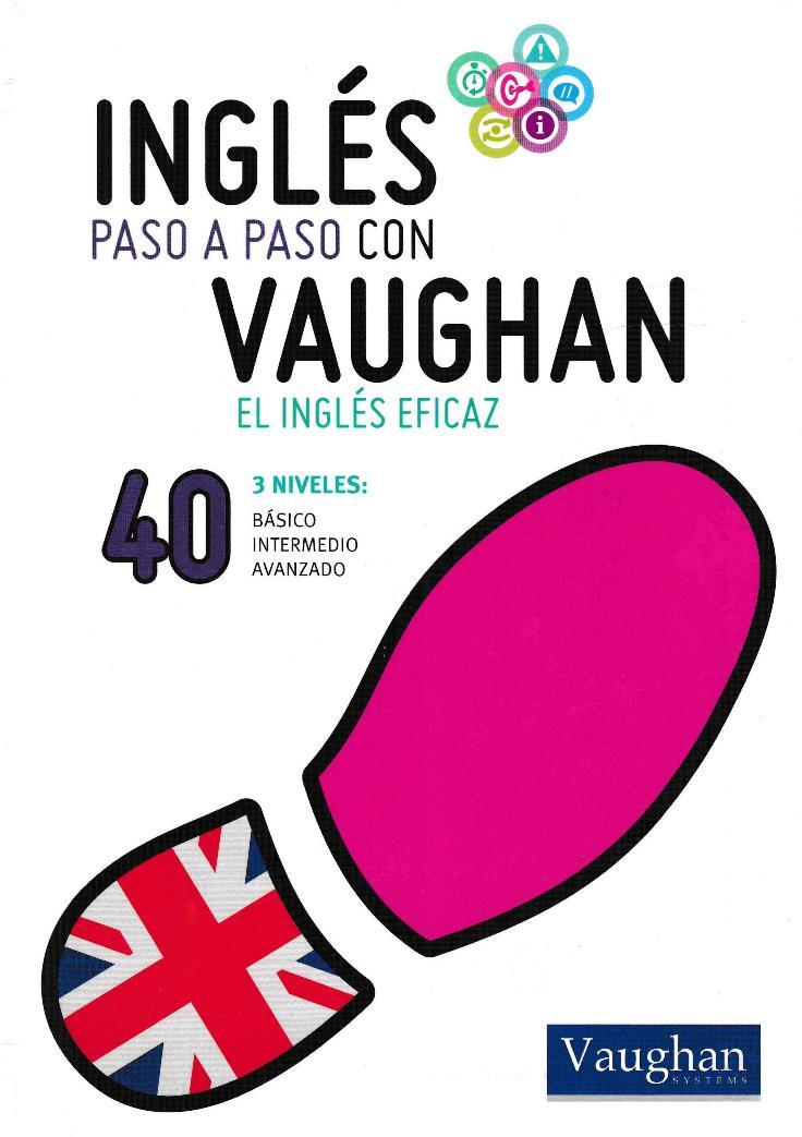 Inglés paso a paso con Vaughan 40 [Libro + Audio]