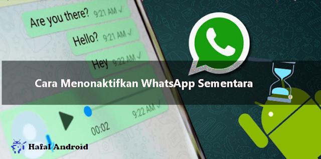√ 5+ Cara Menonaktifkan Whatsapp Sementara Termudah!