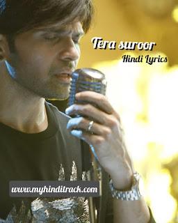 Tera Tera Suroor Full Song Hindi Lyrics