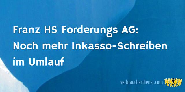 Titel: Franz HS Forderungs AG: Noch mehr Inkasso-Schreiben im Umlauf