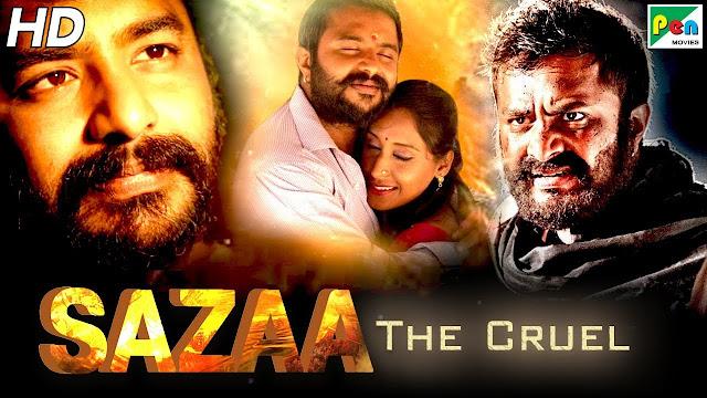 Sazaa The Cruel (2019) South Hindi Dubbed Full Movie download filmywap , Jalshamoviez, Skymovieshd