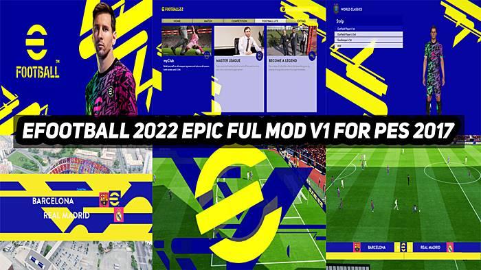 PES 2017 Epic Graphic Menu efootball PES 2022