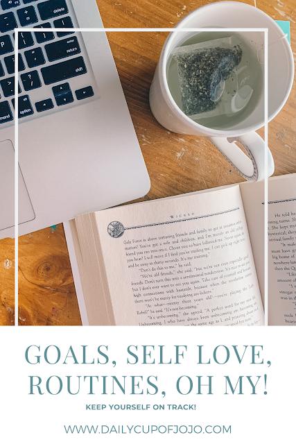 goals for 2020, goals list, goals idea, organizing goals, self love, self care ideas, self love ideas, take care of yourself, self love ideas simple, setting routines, setting goals, morning routine, evening routine