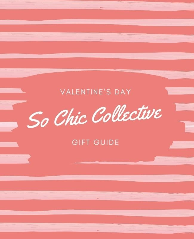 2021 Valentine's Gift Guide Round Up